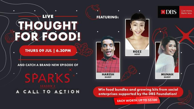 Thought for Food: Live Auction and DBS Sparks Livestream Episodve Launch