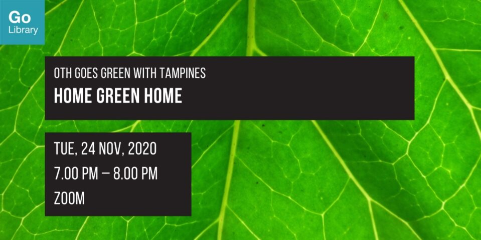 Home Green Home   OTH Goes Green with Tampines