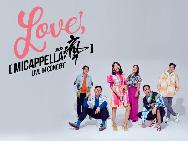 Love, MICappella