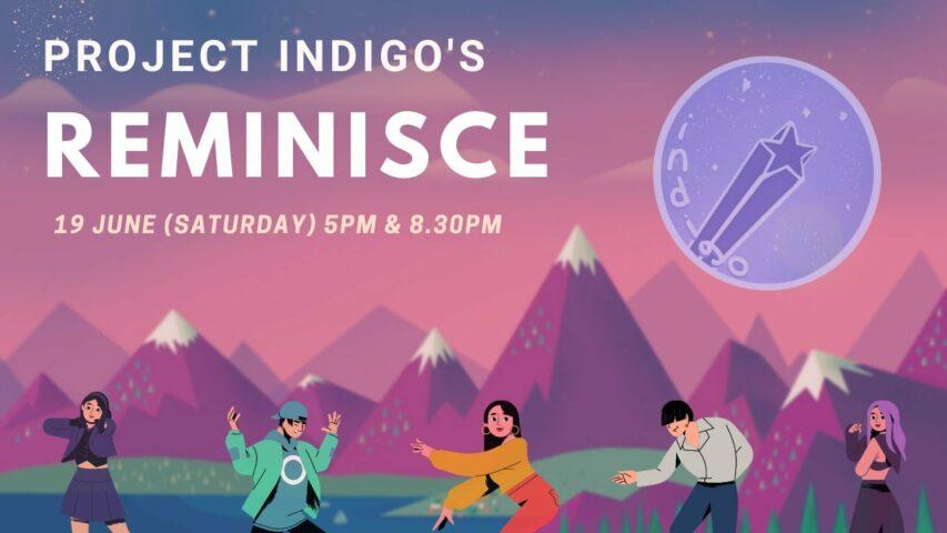 Project Indigo virtual concert 2021: Reminisce